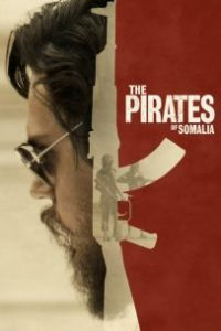 Ver The Pirates of Somalia OnLine