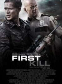 First Kill (El último disparo)
