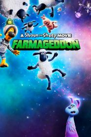 A Shaun the Sheep Movie: Farmageddon