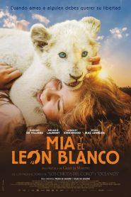 Mia y el león blanco