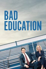 Bad Education (La estafa)