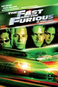 Fast & Furious 1 (Rápidos y Furiosos – A todo gas)