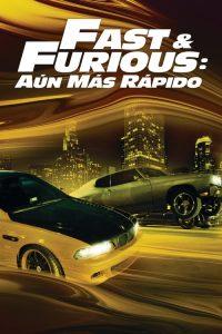 Fast & Furious 4: Aún más rápido