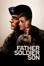 Padre, Soldado, Hijo