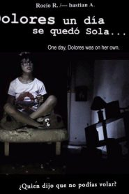 Dolores, un día se quedó sola…