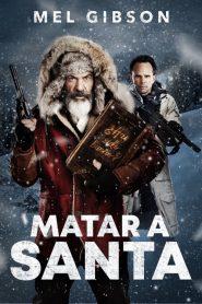 Matar a Santa (Fatman)