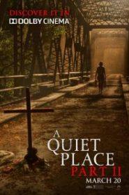 Un lugar tranquilo 2 (A Quiet Place Part II)