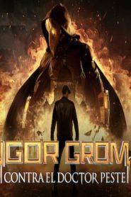 Mayor Grom: Chumnoy Doktor