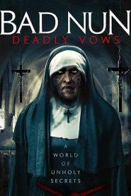 Bad Nun: Deadly Vows (The Watcher 2)