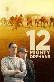 12 Mighty Orphans