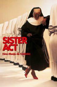 Sister Act 1 Una monja de cuidado