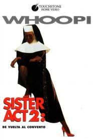 Sister Act 2 De vuelta al convento